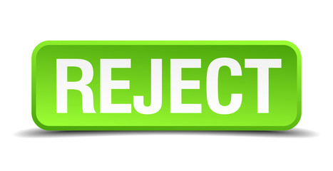 Reject green 3d realistic square isolated button