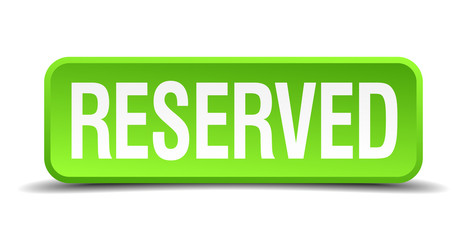 Reserved green 3d realistic square isolated button