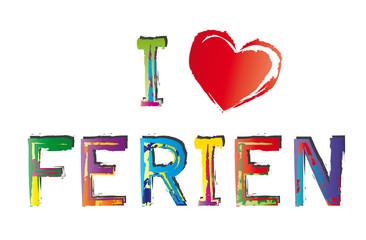 I love Ferien - rotes Herz