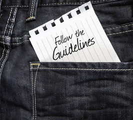 Follow the Guidelines written on a peace of paper