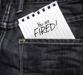 You are Fired! written on a peace of paper