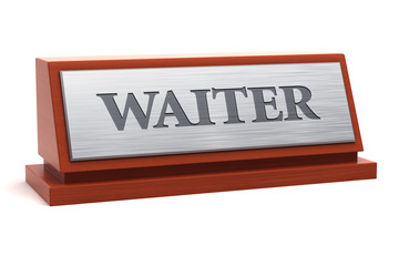 Waiter job title on nameplate