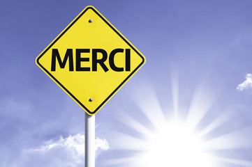 """Merci"" (In French - Thank you) road sign"