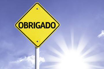 """Obrigado"" (In Portuguese - Thank you) road sign"