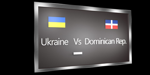 Competition Scoreboard.World Cup.Group C Ukraine Dominican Rep