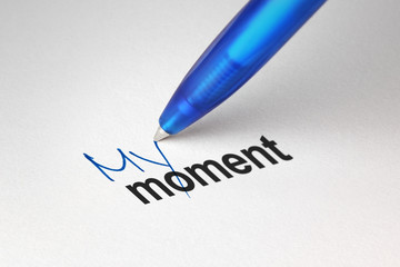 My moment, written on white paper