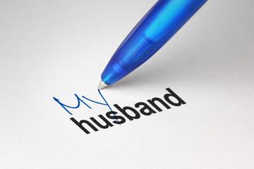 My husband, written on white paper