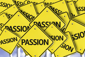 Passion written on multiple road sign
