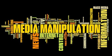 Media manipulation - word cloud illustration.