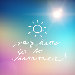 handwritten say hello to summer vector poster