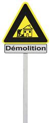 panneau provisoire chantier démolition maison