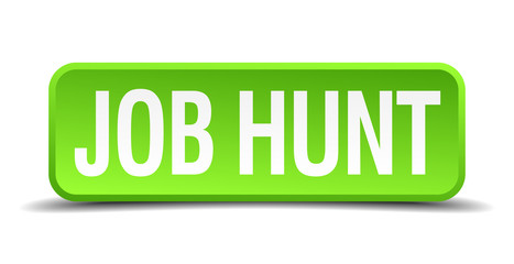 job hunt green 3d realistic square isolated button