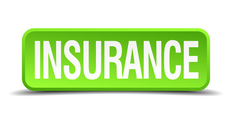 Insurance green 3d realistic square isolated button