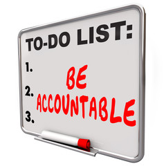 Be Accountable To Do List Take Responsibility Blame Credit
