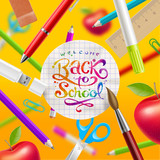 Fototapety Back to school - illustration with lettering and stationery