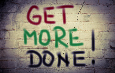 Get More Done Concept