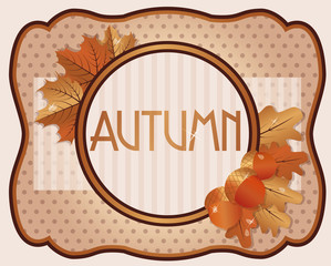 Old autumn card with acorns and oak leaves, vector