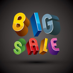 Big Sale advertising phrase, 3d retro style geometric letters