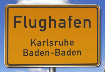 Ortsschild Flughafen Karlsruhe/Baden-Baden