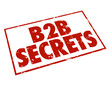 B2B Secrets Red Ink Stamp Information Tips Advice Business Sales