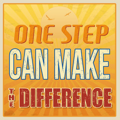 One step can make the difference retro poster