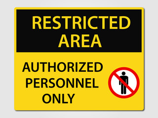 Restriced Area Sign