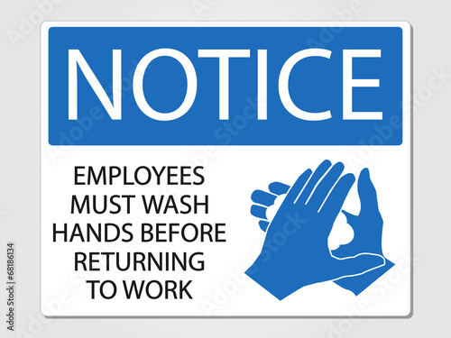 Employees wash hands sign - 68186134