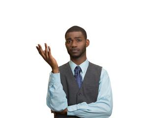 Clueless, arrogant, offended man on white background