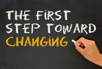 the first step toward changing