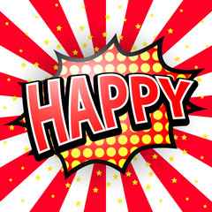 Happy, Comic Speech Bubble, Vector illustration