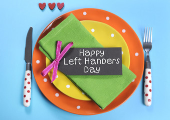 Happy Lefthanders Day, for August 13, table setting