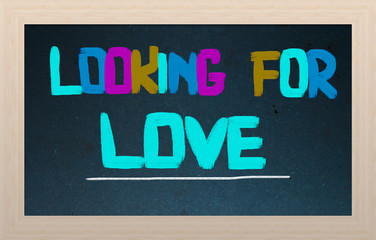 Looking For Love Concept