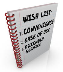 Wish List Written Notebook Convenience Ease Use Friendly Service