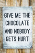 motivational wooden sign on rustic palette Chocolate