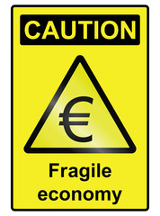 Fragile Economy Euro Hazard Sign