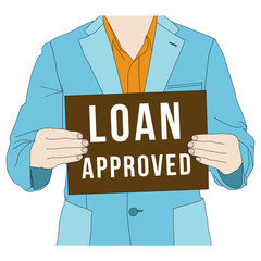 Business man holding loan approved banner, vector format