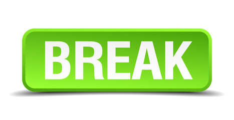 Break green 3d realistic square isolated button