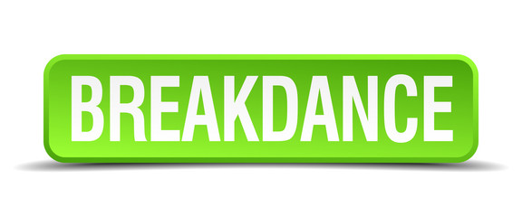 breakdance green 3d realistic square isolated button