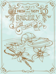 Drawing Vintage Poster on Bakery and Decor for Cafe