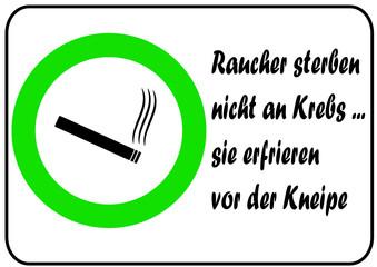 Schild: Raucher sterben....