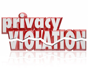 Privacy Violation 3d Words Cracked Letters Invasion Private Info