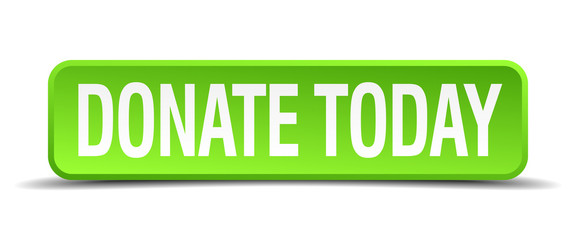 donate today green 3d realistic square isolated button