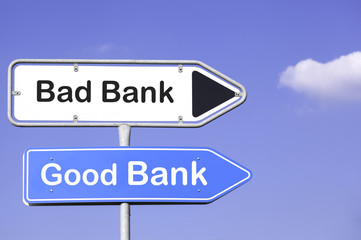 godd bank, bad bank