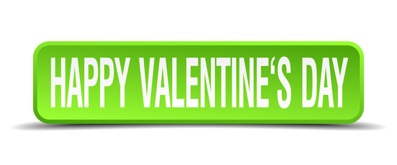 happy valentines day green 3d realistic square isolated button