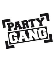 Party Gang Stempel Abdruck