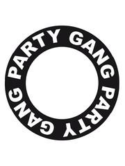 Party Gang Ring Circle Stamp