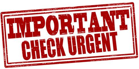 Important check urgent