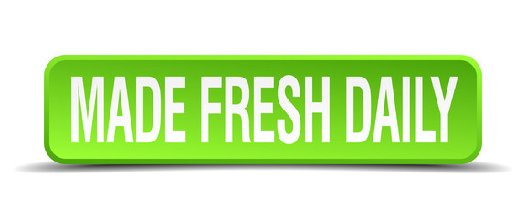 made fresh daily green 3d realistic square isolated button