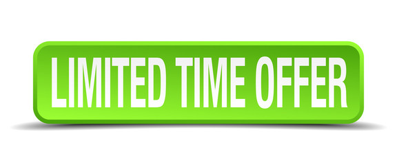 limited time offer green 3d realistic square isolated button