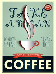 Poster in vintage style with a coffee cup and text